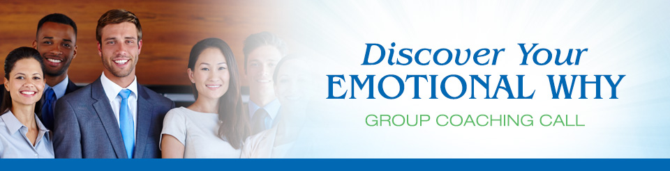 Discover Your Emotional Why - Group Coaching Call