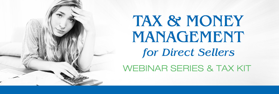 Tax & Money Management for Direct Sellers