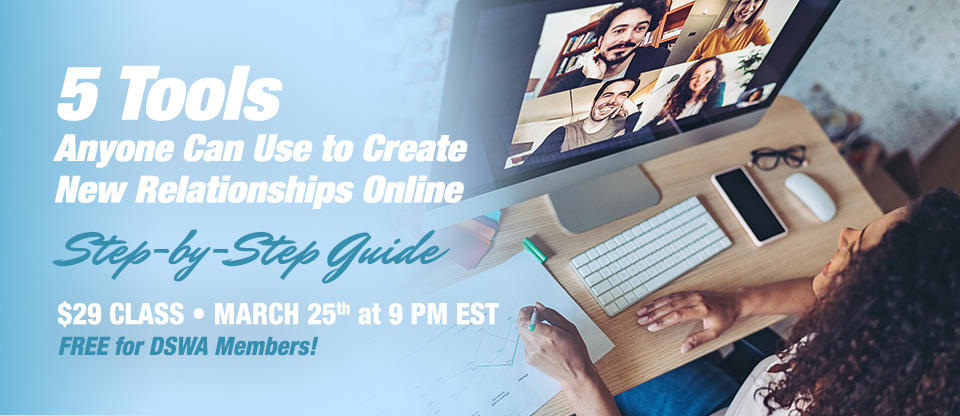 5 Tools Anyone Can Use To Create New Relationships Online