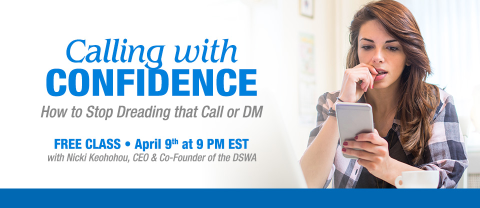 Calling with Confidence: How to Stop Dreading that Call or DM