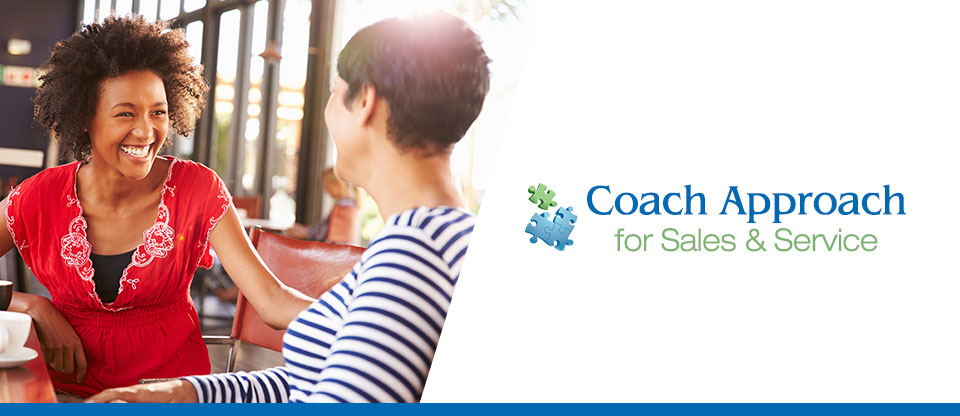 Coach Approach for Sales & Service