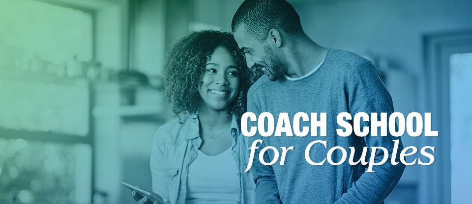Coach School for Couples
